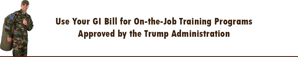 GI Bill for On-the-Job Training Programs