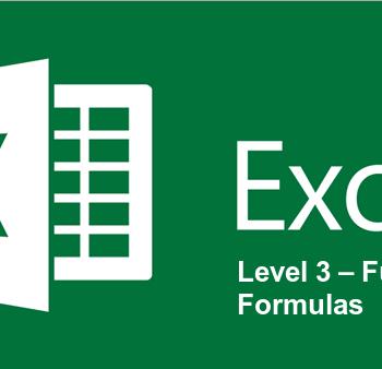 Excel Level 3 – Functions & Formulas