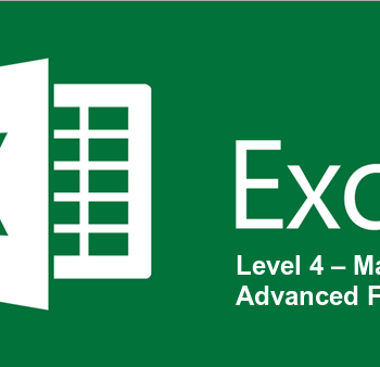 Excel Level 4 – Macros & Advanced Features